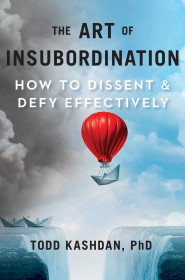 The Art Of Insubordination