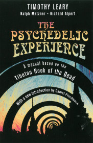 The Psychedelic Experience Manual