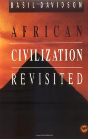 African Civilisation Revisited