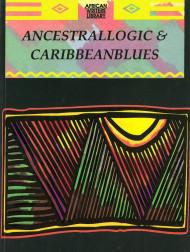 Ancestrallogic And Caribbean Blues