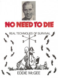 No Need To Die - Real Techniques Of Survival