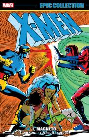 X-men Epic Collection: I, Magneto