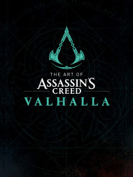 The Art Of Assassin's Creed: Valhalla
