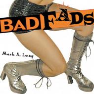 Bad Fads
