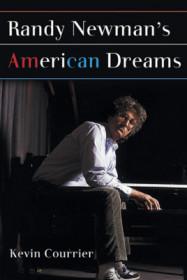 Randy Newman's American Dreams