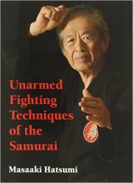 Unarmed Fighting Techniques Of The Samurai