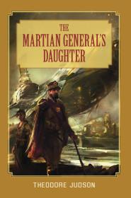 The Martian General's Daughter