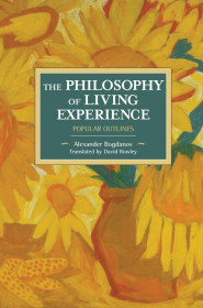 The Philosophy Of Living Experience: Popular Outlines