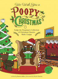 We Wish You A Poopy Christmas