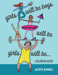 Girls Will Be Boys Will Be Girls