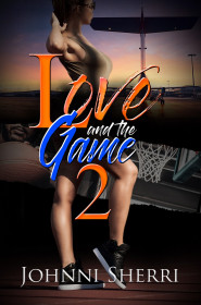 Love And The Game 2
