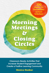 Morning Meetings And Closing Circles