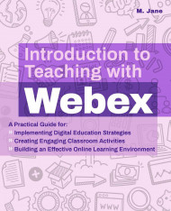 Introduction To Teaching With Webex