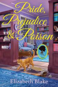 Pride, Prejudice And Poision
