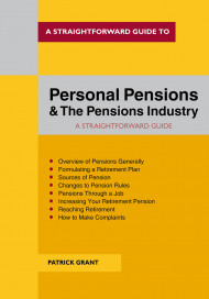 A Straightforward Guide To Personal Pensions And The Pensions Industry