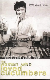 The Woman Who Loved Cucumbers