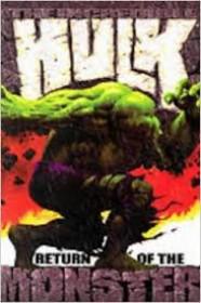 The Incredible Hulk: Return Of The Monster