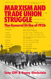 Marxism And The Trade Union Struggle