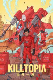 Killtopia Vol 2