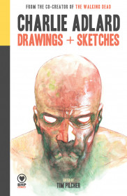 Charlie Adlard: Drawings + Sketches