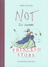 Not Just Another Princess Story