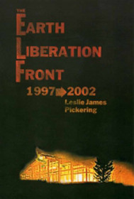 Earth Liberation Front 1997-2002