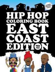Hip Hop Coloring Book East Coast Edition
