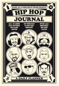 Hip Hop Journal: A Daily Planner
