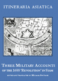 Three Military Accounts Of The 1688 'revolution' In Siam