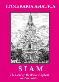Siam: The Land Of The White Elephant