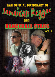 Lmh Official Dictionary Of Jamaican Reggae & Dancehall Stars Vol. 1