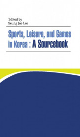 Sports, Leisure And Games In Korea