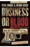 Business Or Blood