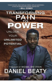 Transforming Pain To Power