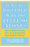 If We're Together, Why Do I Feel So Alone?