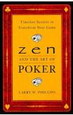 Zen And The Art Of Poker