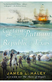 Captain Putnam For The Republic Of Texas