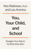You, Your Child, And School