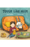 Tough Like Mum