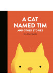 A Cat Named Tim And Other Stories