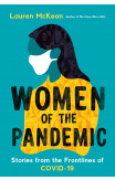 Women Of The Pandemic