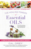 The Healing Powers Of Essential Oils