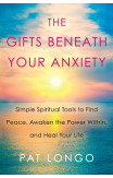 Gifts Beneath Your Anxiety