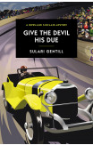 Give The Devil His Due