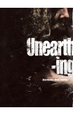 Unearthing (hard Cover)