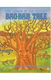 The Legend Of African Bao-bab Tree