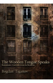 The Wooden Tongue Speaks