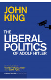 The Liberal Politics Of Adolf Hitler