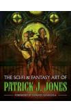 The Sci-fi & Fantasy Art Of Patrick J. Jones