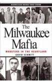 The Milwaukee Mafia